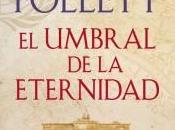 umbral eternidad, Follett