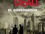 """""""The walking dead: gobernador"""" Robert Kirkman"""