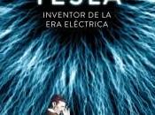 """Tesla. Inventor eléctrica"" Bernard Carlson"