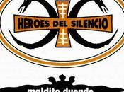 single lunes: Maldito Duende (Héroes Silencio)