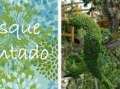 Bosque Encantado: jardín botánico cuento hadas