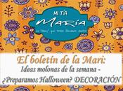 boletín Mari: Ideas molonas semana ¿Preparamos Halloween? Especial Decoración