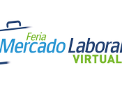 Comienza Feria Mercado Laboral Virtual