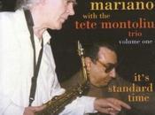 CHARLIE MARIANO TETE MONTOLIU: Charlie Mariano with Tete Montoliu Trio, It's Standard Time, Volume
