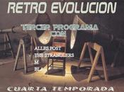RETRO-EVOLUCION PROGRMA CUARTA TEMPADA