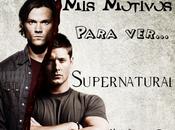 Razones Para Series... Supernatural