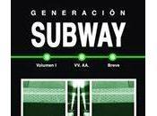 Generación subway: antología relatos