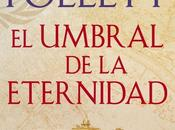 umbral eternidad Follet