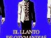 """llanto Ozymandias"""", Alejandro Romero Nieto"""