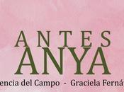 """""""ANYA"""" creación Florencia Campo, escrito..."""