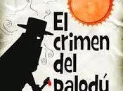 crimen palodú. Julio Muñoz Gijón