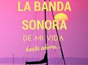 Banda Sonora vida (hasta ahora)