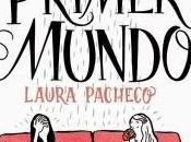 """""""Problemas primer mundo"""" Laura Pacheco"""
