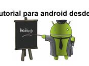 Aprende programar Android desde cero este tutorial