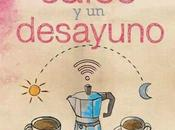 Reseña: cafés desayuno, Lidia Herbada.