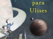 universo para Ulises', Juan Carlos Ortega: ciencia, pedagogía literatura