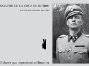 Héroes Olvidados XXXI: Schalburg, Christian, comandante temerario División Wiking