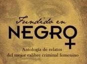 Fundido negro. Antología relatos mejor calibre criminal femenino (Ed. Inmaculada Pertusa)