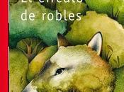Reseña círculo robles' Mónica Rodríguez