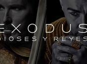 "Crítica: ""Exodus: Dioses Reyes"""