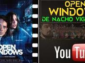"""Vídeo-crítica """"Open Windows"""", Nacho Vigalondo"""