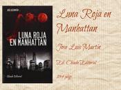 Luna Roja Manhattan José Luis Martín