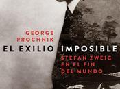 exilio imposible, George Prochnik