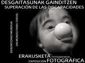 """Exposición fotográfica DOWNCLOWN. """"Superación DisCapacidades"""""""