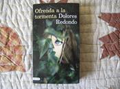 final ciclo: Ofrenda tormenta, Dolores Redondo