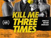 "Nuevo trailer oficial ""kill three times"" simon pegg"