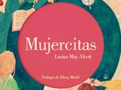 Reseña #122 Mujercitas Louisa Alcott