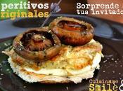 Tapas Originales. Singulares Aperitivos Tortilla Robellones