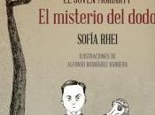 """joven Moriarty. misterio dodo"""" Sofía Rhei (seudónimo). Ilustraciones Alfonso Rodríguez Barrera"""