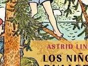 'Los niños Bullerbyn' Astrid Lindgren