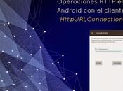 Operaciones HTTP Android cliente HttpURLConnection
