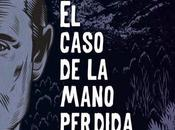 caso mano perdida Fernando Roye