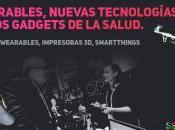 Wearables, nuevas tecnologías, otros gadgets salud.