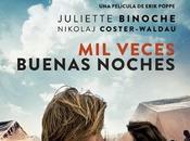"""venta """"Mil veces buenas noches"""", dirigida Erik Poppe"""