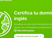 Duolingo Test Center. Certifica nivel inglés manera fiable gratuita