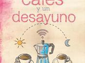 "Reseña: cafés Desayudo"" Lidia Herbada"