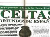 Celtas oriundos Iberia. Resurrección antigua polémica fuentes históricas.
