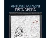 Pista negra, Antonio Manzini