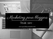 Marketing para Bloggers, desde cero