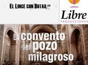 Colaboraciones Extremadura, caminos cultura: convento pozo milagroso, lince botas 3.0, Canal Extremadura