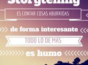¿Qué realmente Storytelling?