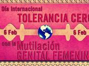 febrero, Internacional Tolerancia Cero Mutilación Genital Femenina