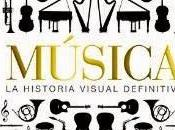 Música, Historia Visual Definitiva
