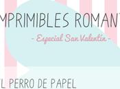 Imprimibles Romáticos especial Valentín
