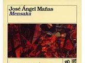 Mensaka, José Ángel Mañas