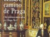 Mozart, camino Praga: poemas musicados Hugo Wolf